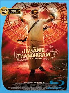 Un mundo complicado (Jagame Thandhiram) (2021) HD [1080p] Latino [GoogleDrive] PGD