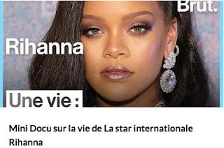 Mini Docu Une Vie : Rihanna