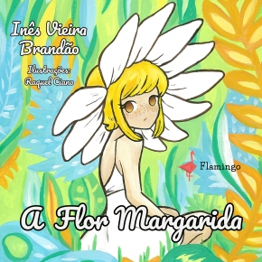 A Flor Margarida, de Inês Vieira Brandão | Opinião