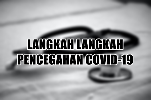 5 Cara Mudah Untuk Mencegah Wabak COVID-19