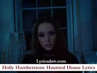 Holly Humberstone Haunted House Lyrics
