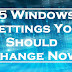 15 Windows Settings You Should Change Now