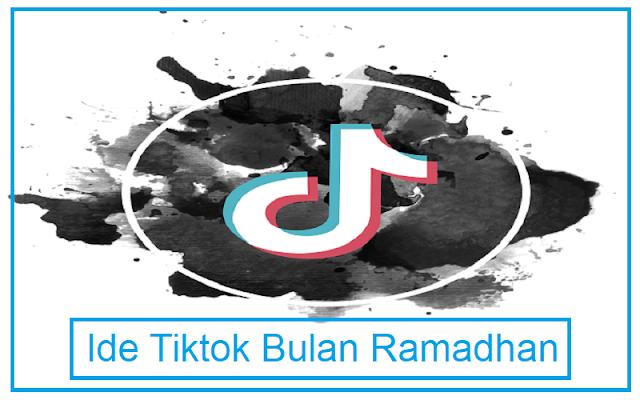 ide konten tiktok bulan ramadan