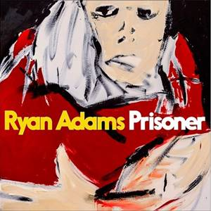 Download Mp3 Ryan Adams - Prisoners (2017) Full Album 320 Kbps www.uchiha-uzuma.com
