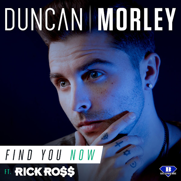 Duncan Morley - Find You Now (feat. Rick Ross) - Single  Cover