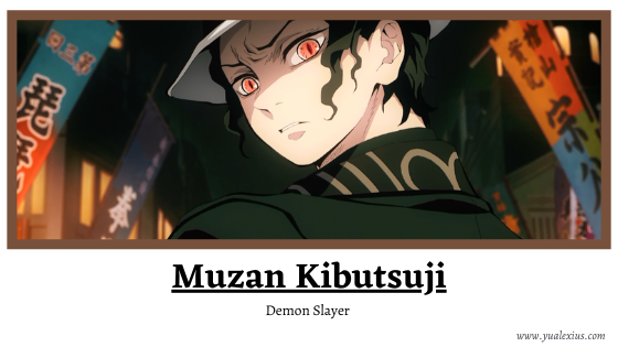 Anime Villain 2019: Muzan Kibutsuji (Demon Slayer)