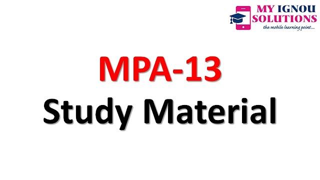 IGNOU  MPA-13  Study Material