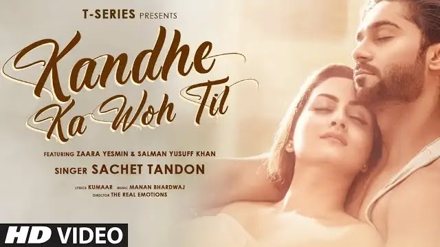 Sachet Tandon - Kandhe Ka Woh Til Lyrics | T-Series