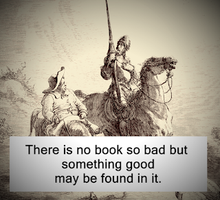 There is no book so bad but something good may be found in it.