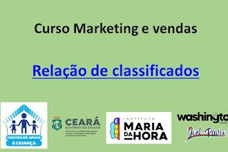 Centro de Apoio à Criança divulga relação dos classificados para o Curso de Marketing e vendas