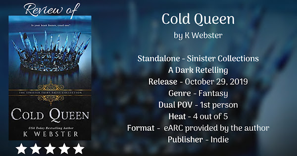 COLD QUEEN by K Webster