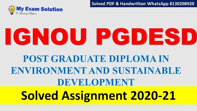 IGNOU PGDESD Solved Assignment   2020-21