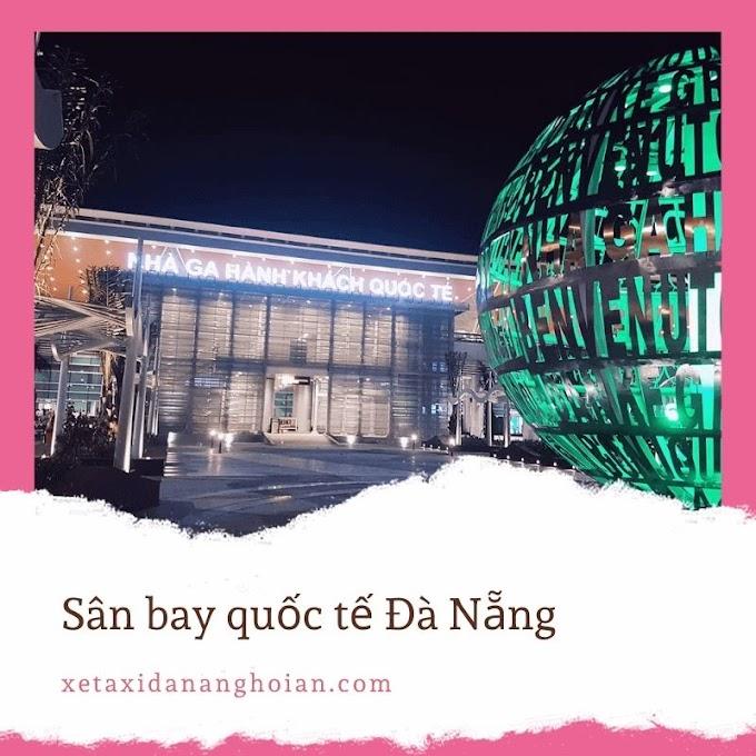 [Đặt xe] Taxi đón sân bay Đà Nẵng