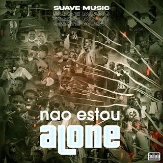 Suave Music - Não Estou Alone