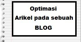 Cara Optimasi arkile pada blog agar seo dan dapat menjadi one page di searce engine