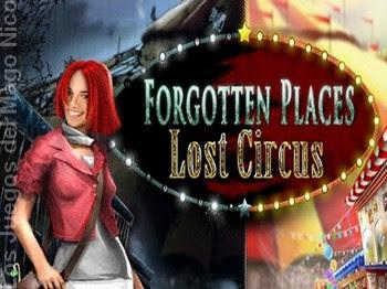 FORGOTTEN PLACES: LOST CIRCUS - Vídeo guía del juego I