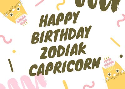 Ucapan happy birthday zodiak capricorn 2020