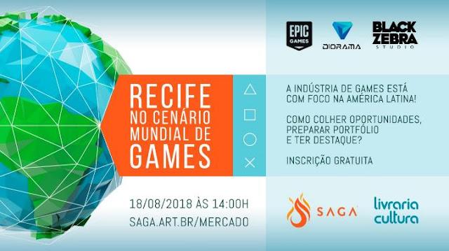 Recife no Cenário Mundial de Games - SAGA