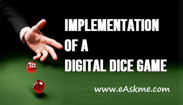 Implementation of A Digital Dice Game: eAskme