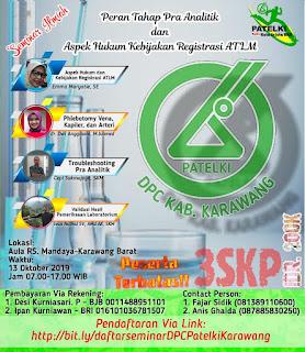 Seminar Ilmiah DPC PATELKI Kabupaten Karawang 2019 | Peran Tahap Pra Analitik dan Aspek Hukum Kebijakan Registrasi ATLM