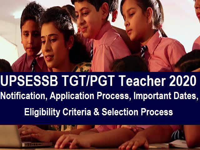 UPSESSB Teacher Bharti 2021- UPSESSB TGT & PGT RECRUITMENT 2021|| APPLY ONLINE FOR 15198 POSTS