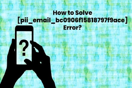 How to Fix Error [pii_email_bc0906f15818797f9ace] in Outlook