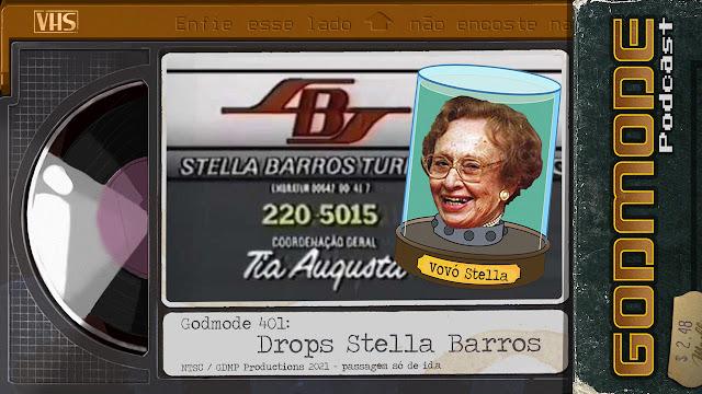 GODMODE 401 - DROPS STELLA BARROS