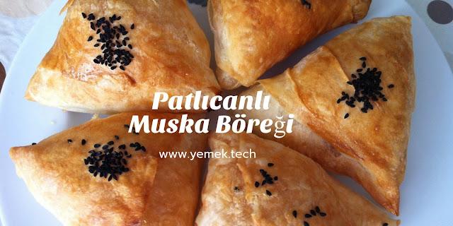 Patlıcanlı Muska Böreği Tarifi