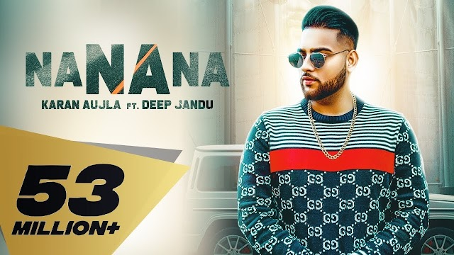 Na Na Na Lyrics- Karan Aujla | Deep Jandu