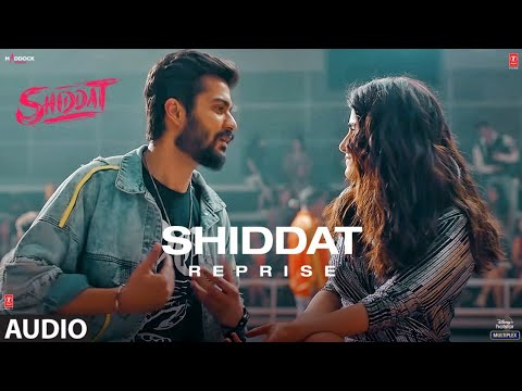 शिद्दत Shiddat reprise lyrics in Hindi Manan Bhardwaj Bollywood Song