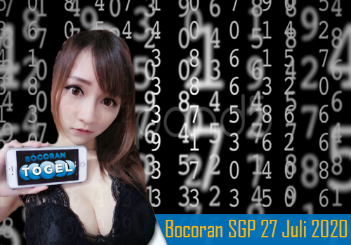 Bocoran Togel SGP 27 Juli 2020