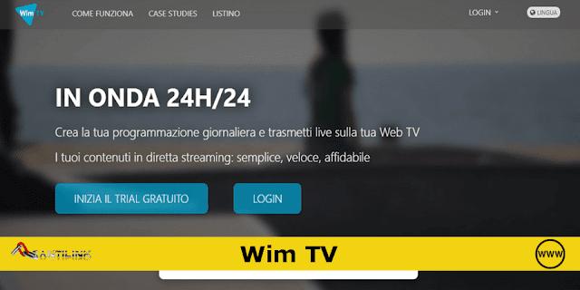 streaming in diretta, trasmettere video in diretta, Wim TV