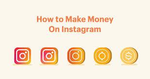 TOP 5 WAYS TO EARN MONEY FROM INSTAGRAM  IN INDIA