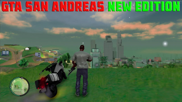 GTA San Andreas New Edition Pack For Pc 2021