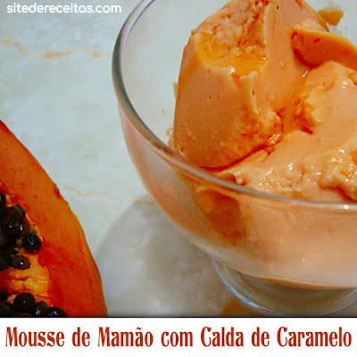 Mousse de Mamão com Calda de Caramelo