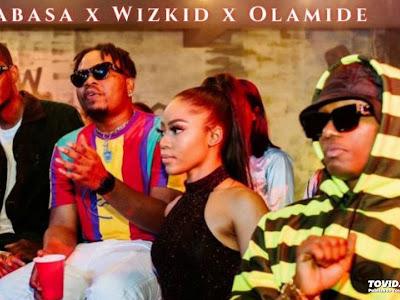 Audio + Video: ID Cabasa x Wizkid x Olamide- Totori