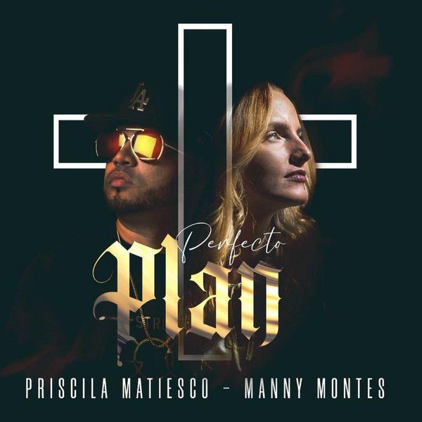 Priscila Matiesco – Perfecto Plan (Feat.Manny Montes) (Single) 2021 (Exclusivo WC)