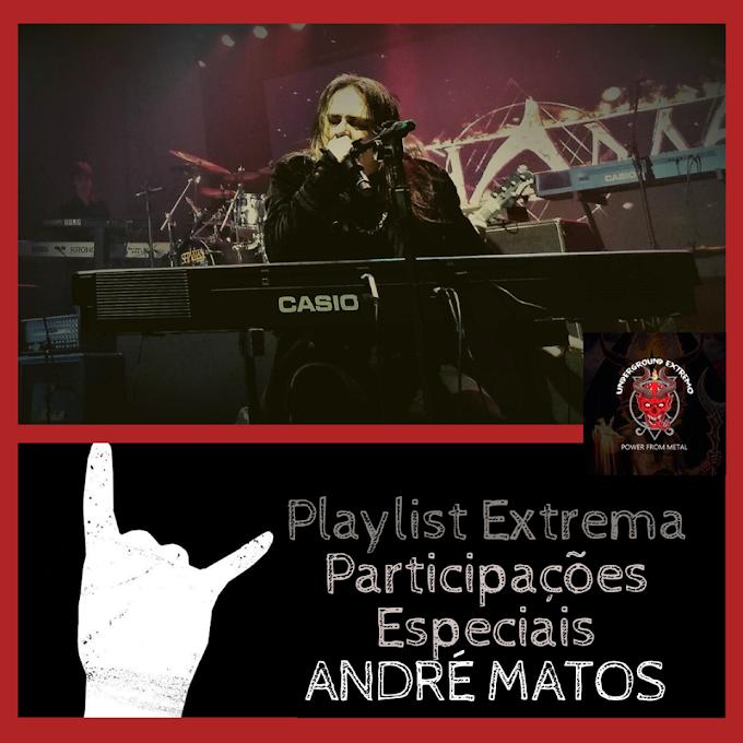 Playlist Extrema: Participações especiais do Maestro André Matos