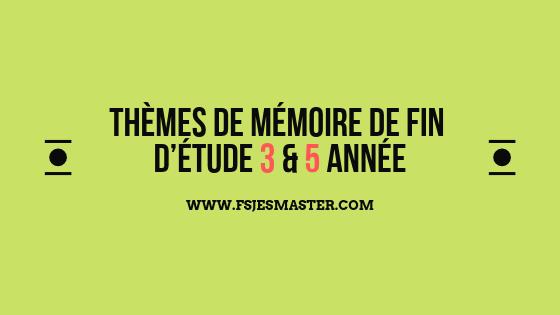 Propositions de sujets de Mémoire pour les étudiants de 3 et 5 Année