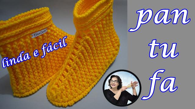 como fazer pantufa em crochê com edinir croche