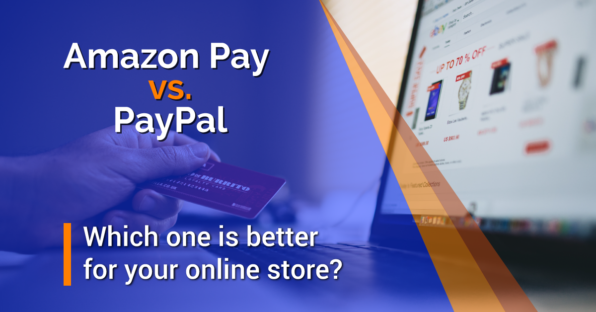 Amazon Payment vs Paypal pro 2019