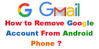 Remove/Disable Google Account From Android Phone