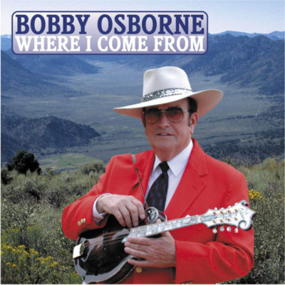 oms25130-where-i-come-from-bobby-osborne-cover
