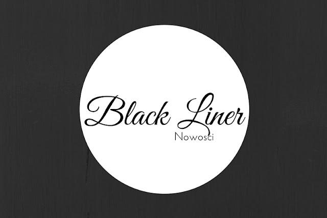 Nowości Październik Black Liner