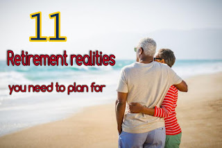 retirement realities you need to plan for