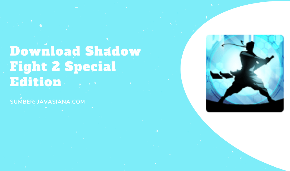 Download Shadow Fight 2 Special Edition