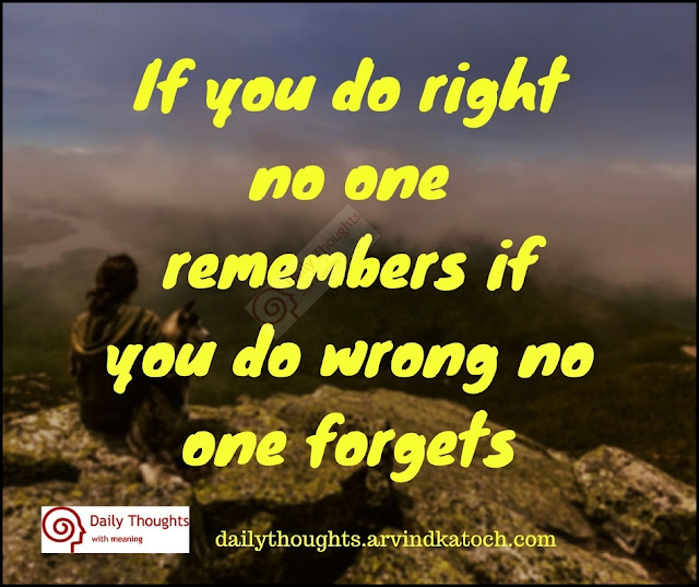 right, remembers, forgets, Daily Thought, Meaning, wrong,