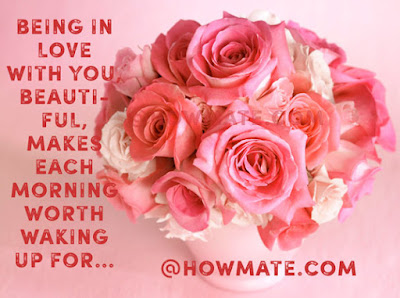 Good Morning Quotes For Friends: being in love with you beautiful,