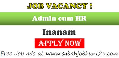 Job vacancy for admin Hr Inanam