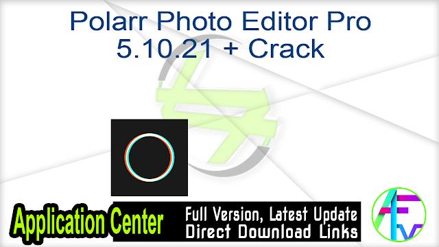 Polarr Photo Editor Pro 5.10.21 + Crack